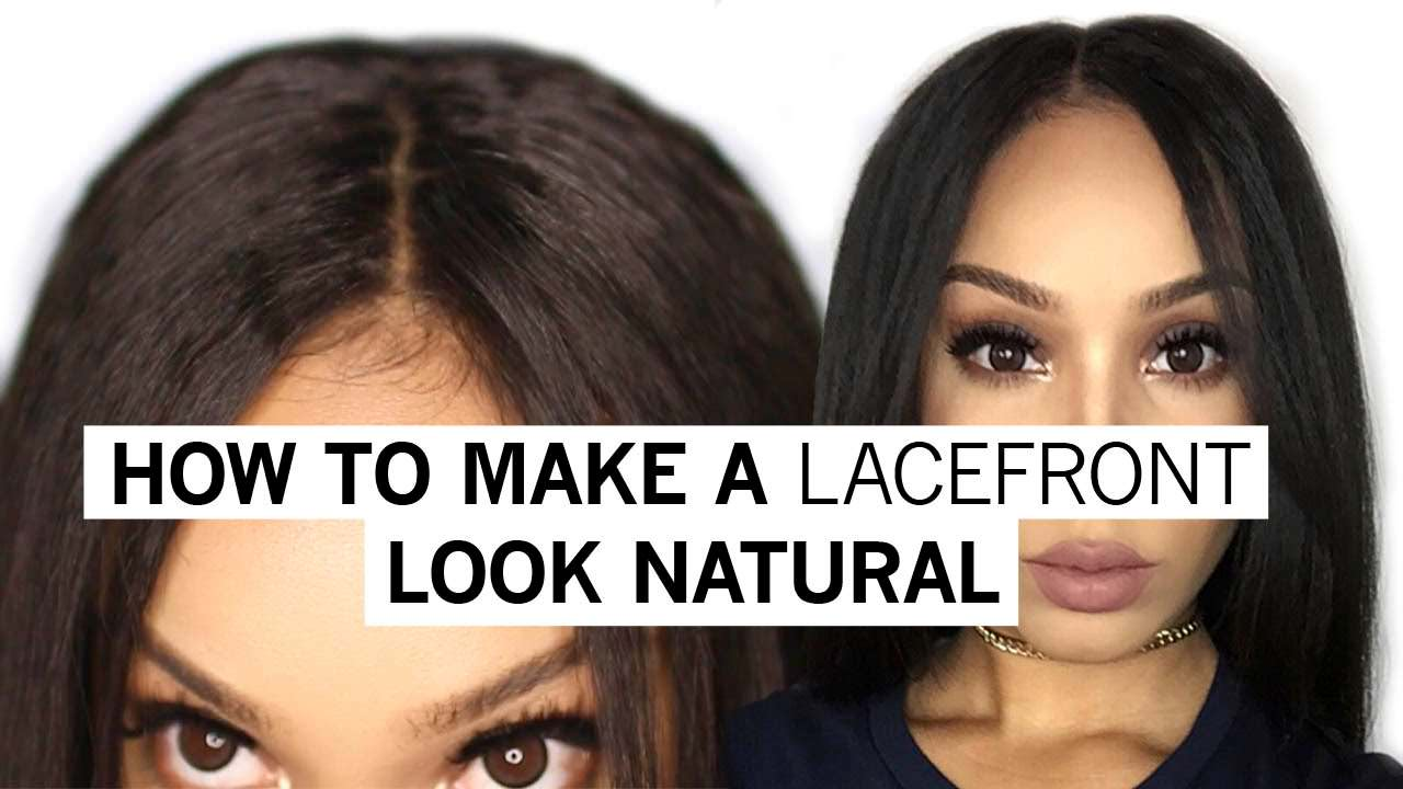 How To Make A Lacefront Wig Look Natural Video Black