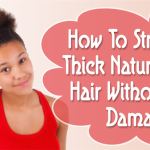 How Often Can You Straighten Natural Hair Without Damaging It