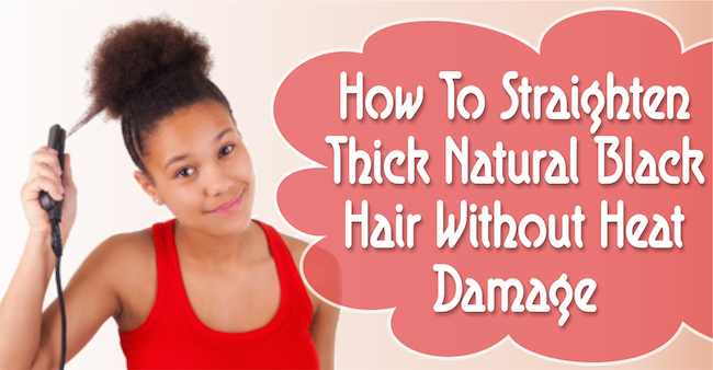 how to style your hair without product how to straighten thick black hair without heat damage 4152