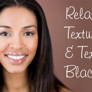 Relaxing, texturizing and texlaxing Black hair