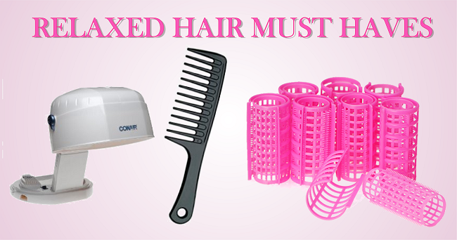 relaxed hair must haves for black hair
