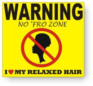No Afro Zone Warning