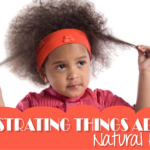 5 Frustrating Things About Natural Hair