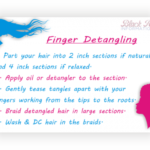 Finger Detangling Your Hair – BHI Postcard Tips