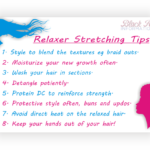 Tips On How To Stretch Your Relaxer – BHI Postcard Tips