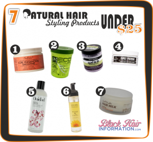 7 Brilliant Natural Hair Styling Products Under $25