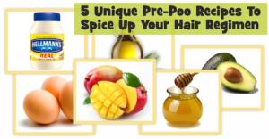 5 Unique Pre-Poo Recipes To Spice Up Your Hair Regimen