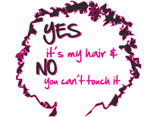 Yes its my hair and no you cant touch it t shirt design