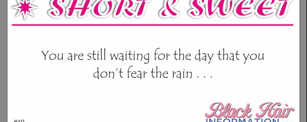 Short And Sweet – Rain