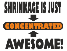 Shrinkage is just concentrated awesome t shirt design