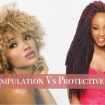 Low Manipulation Vs Protective Styles – What Is The Difference And Which Is Better?