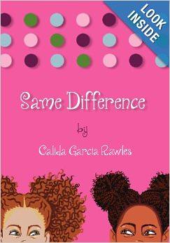 Same difference by Calida Garcia Rawles