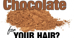 Chocolate for your hair
