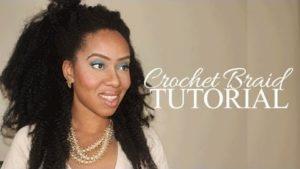 Natural Looking Crotchet Braid Extensions Tutorial