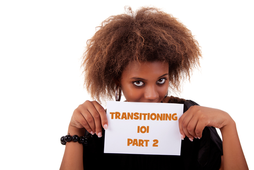 Transitioning 101 part 2 - Black woman holding card