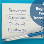 Transitioning 101: An Example Regimen For A Transitioner