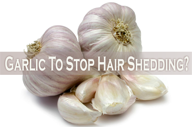 Garlic to stop hair shedding