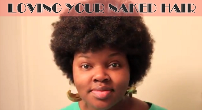 loving your naked hair