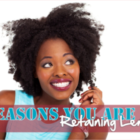4 Reasons You Are Not Retaining Length