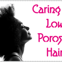 Caring For Low Porosity Hair