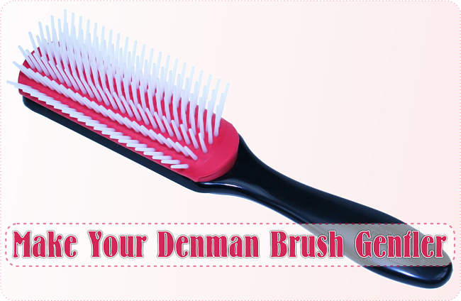 Make your denman brush gentler