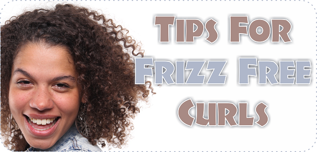 Tips for frizz free curls that every curly girl should know