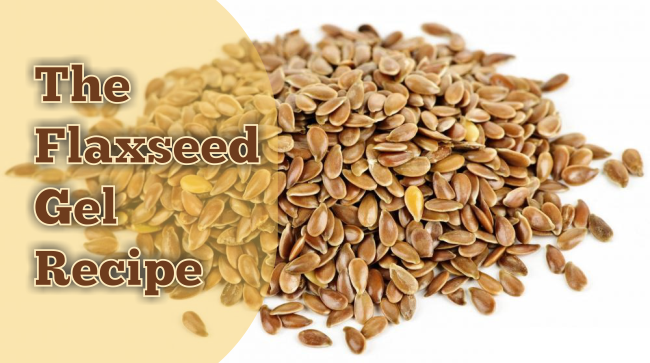 The flaxseed gel recipe