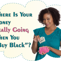 """Where Is Your Money Really Going When You """"Buy Black""""?"""