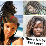 Where's The Love For Locs?