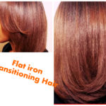5 Tips You Should Consider Before Flat Ironing Transitioning Hair