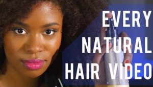 Every Natural Hair Video Ever - A YouTube Video Spoof