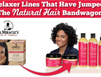 10 Relaxer Lines Who Have Jumped On The Natural Hair Bandwagon