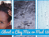 How About a Clay Mix or Mud Wash
