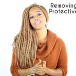 Ready To Take Down Your Long Term Protective Style? What You Should Do During And After Take Down
