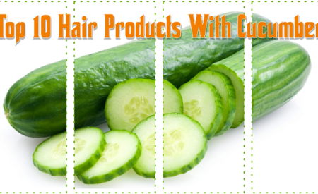 Top 10 Hair Products With Cucumber