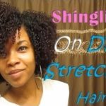 Shingling On Dry Stretched Hair