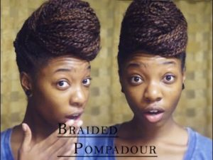 The Braided Pompadour Updo On Natural Hair