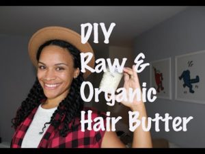 DIY Creamy Raw And Organic Hair Butter For Winter
