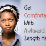 4 Tips You Can Use To Help You Get Comfortable With Awkward Length Hair