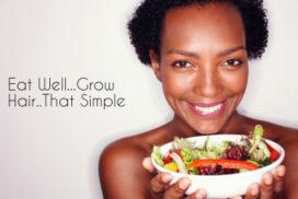 natural hair eat healthy