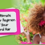 The Ultimate Summer Regimen For Your Natural Hair This Year