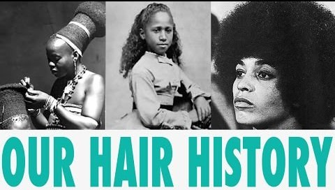 Our hair history