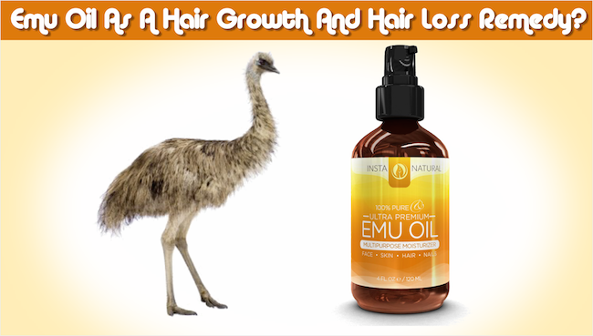 Discover How To Use Emu Oil As A Hair Growth And Hair Loss Remedy