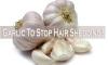 garlic to stop shedding