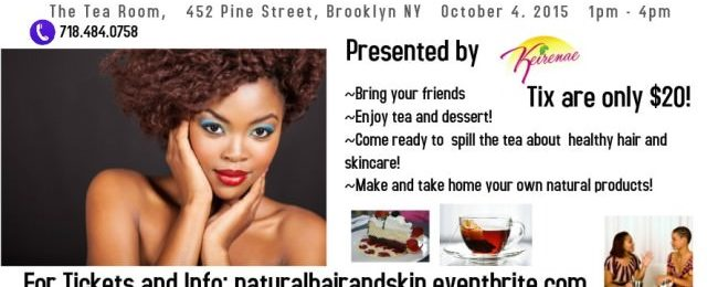 Natural Hair and Skincare Tea Party