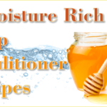4 DIY Moisture Rich Deep Conditioner Recipes To Revive Your Hair
