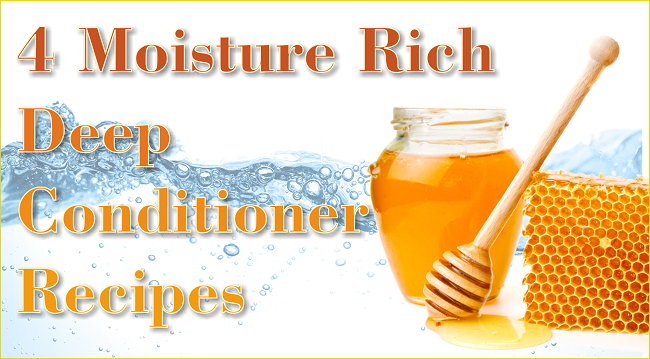 4 Moisture Rich Deep Conditioner Recipes