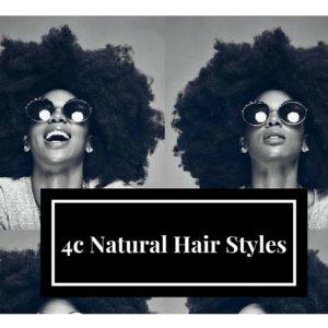 4c Natural Hair Styles