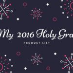 My 2015 Holy Grail Product List
