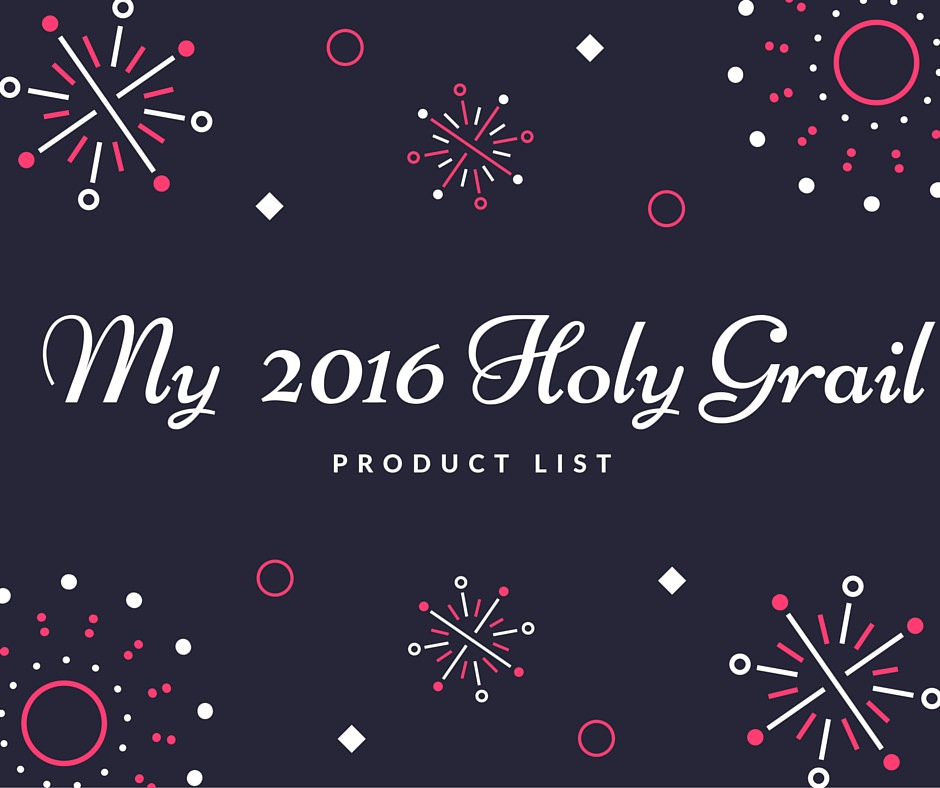 My 2016 Holy Grail